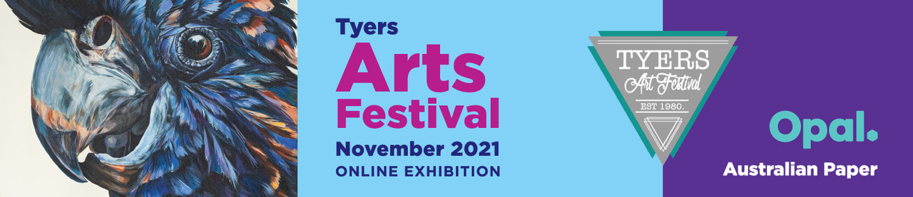 Online exhibition for the Tyers Art Festival 2021